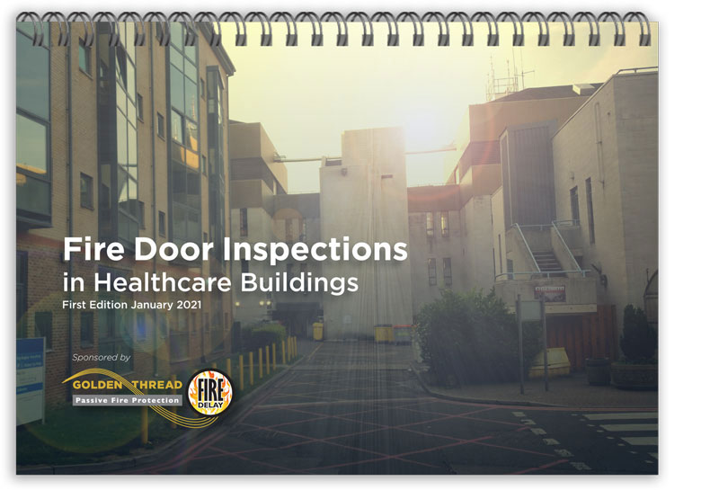 Fire Door Inspection in Healthcare Buildings Reference Document January 2021